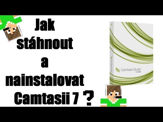 Návod #2 - Stáhnutí a instalace Camtasie 7