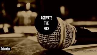 Dj BoLL - Activate The Kick
