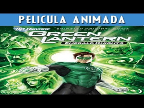 Linterna Verde Caballeros Esmeralda - AUDIO LATINO – Pelicula Completa (Descarga-Download)