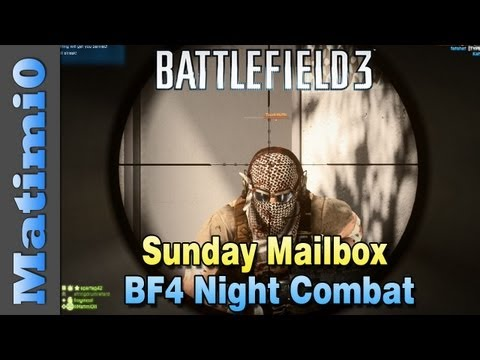 BF4 Night Combat & New Animations - Sunday Mailbox (Battlefield 3 Gameplay/Commentary)