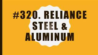 #320 Reliance Steel & Aluminium Co.|10 Facts|Fortune 500|Top companies in United States