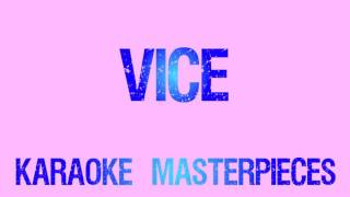 Vice Originally By Miranda Lambert Instrumental Karaoke