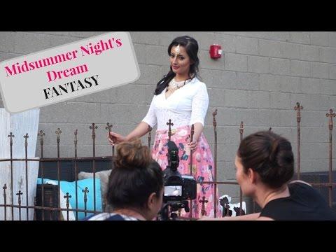 The Making of A Midsummer Night's Dream FANTASY w/Bollywood Twist | Amin Dhillon