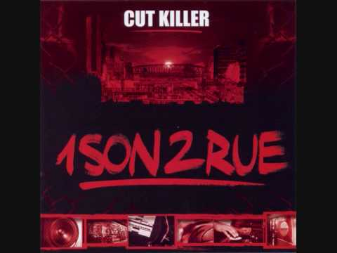 Cut Killer - 1Sond1Tro (INTRO 1 SON 2 RUE)