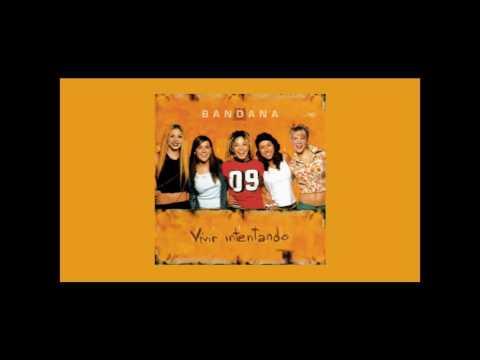 Bandana - Sigo Dando Vueltas (Audio)