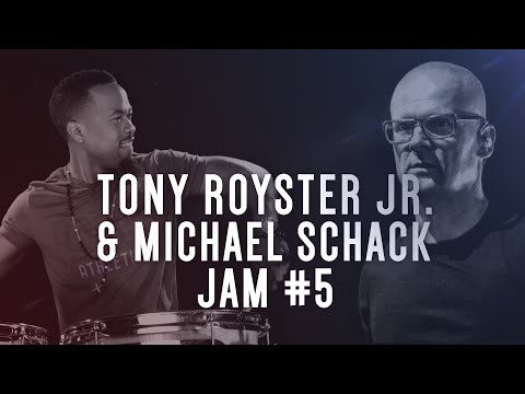 Tony Royster Jr   Michael Schack - Drumeo Jam Session #5 of 6