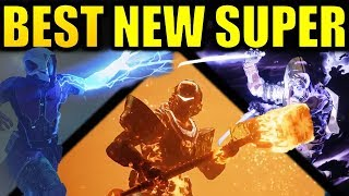 Destiny 2: BEST NEW SUPERS! | What to Unlock First in Forsaken!