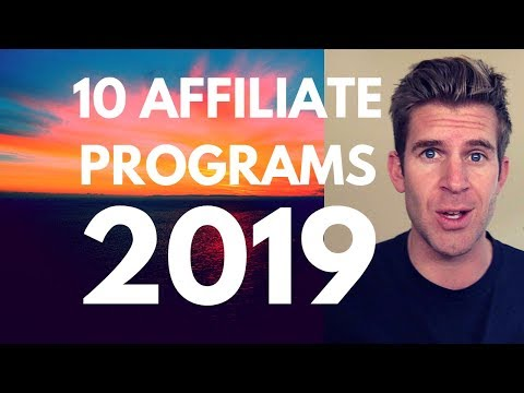 10 Best Affiliate Programs in 2019! - (The Best Affiliate Course Revealed!!!)