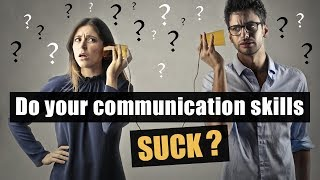 12 Ways To Improve Communication Skills Instantly