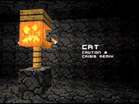 C418 - Cat (Caution & Crisis Remix)