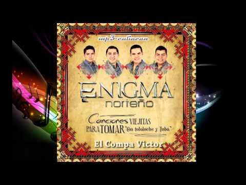 Enigma Norteño - El Compa Victor (Con Tololoche y Tuba 2014)
