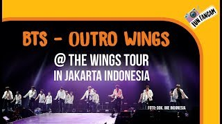BTS - Outro Wings @ The Wings Tour In Jakarta, Indonesia