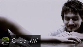 ใครสักคน : เอก สุระเชษฐ์ [Official MV]