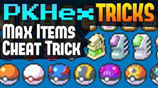 Max All Items Cheat Pokemon XY / ORAS - PKHex Tricks