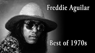 Download Lagu The Best of 1970s - Freddie Aguilar Gratis STAFABAND