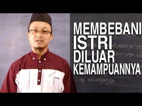 Serial Fikih Keluarga (38): Larangan Membebani Istri Melampaui Kemampuannya - Ustadz Aris Munandar
