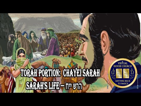 (2020) Virtual House Church - Bible Study - Week 05: Chayei Sarah