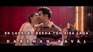 Ek Ladki Ko Dekha To Aisa Laga Darshan Raval Original Soundtrack 2019
