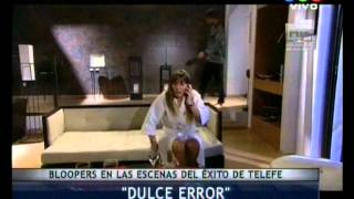Dulce amor. Bloopers