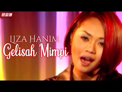 Liza Hanim - Gelisah Mimpi (Official Music Video - HD)