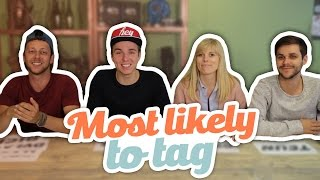 MOST LIKELY TO TAG!