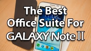 Best Office Suite For Samsung Galaxy Note 2