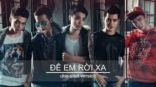[MV] Để em rời xa - one shot version - MoWo