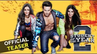 Student Of The Year 2 Teaser | Tiger Shroff | Karan Johar