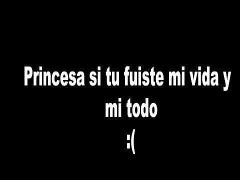 Princesa - Elias Ayaviri Ft Mauge (LETRA) RAP TRISTE PARA LLORAR :(