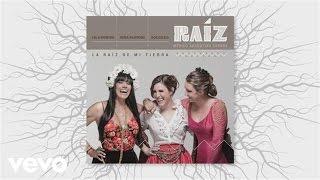 Lila Downs, Niña Pastori, Soledad, Raíz - La Raíz de Mi Tierra (Audio)