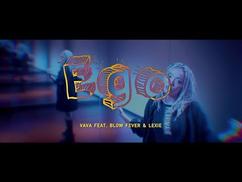 Download VAVA - Ego feat. Blow Fever & Lexie 華納  HD 官方MV Mp4 baru
