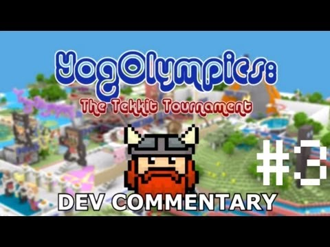 YogOlympics: The Tekkit Tournament | Development Commentary #3 | With VGToolbox!