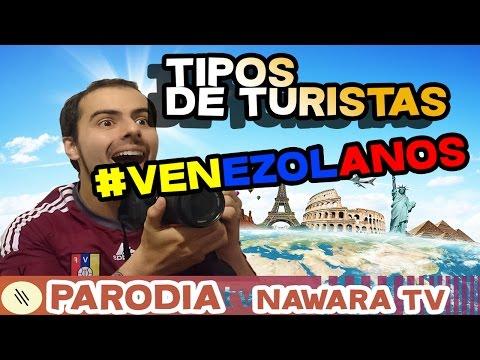 Tipos de turistas Venezolanos | Nawara TV