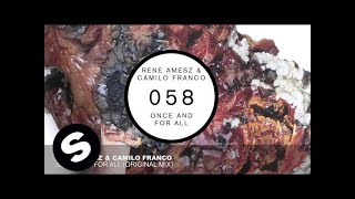 Rene Amesz & Camilo Franco - Once And For All (Original Mix)