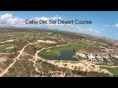 Cabo Del Sol Aerial Video   Golf Mexico Tee Times