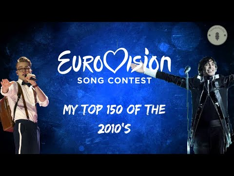 Eurovision 2010-2019: My Top 150
