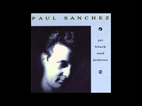 Paul Sanchez - Used To Be Crazy