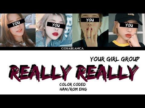 [YOUR GIRL GROUP] REALLY REALLY (ORIGINAL WINNER) (cover Dreamcatcher) {4 Members Ver.}