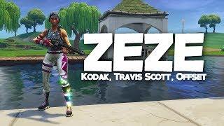 """ZEZE"" - Fortnite Montage (Kodak Black, Travis Scott & Offset)"