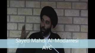 Sayed Mahdi Al-Modaressi - Why Allah doesn't answer our prayers