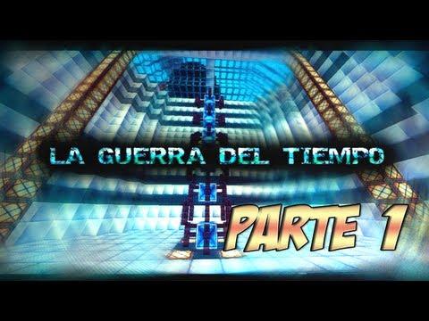 MINECRAFT: La Guerra del Tiempo [Parte 1] Aventura en Español
