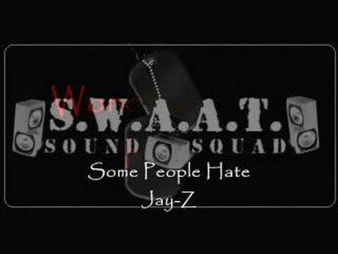 Jay-Z - Some People Hate