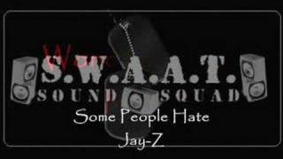 Watch Jay-Z Some People Hate video