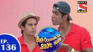 Badi Door Se Aaye Hain - बड़ी दूर से आये है - Episode 136 - 16th December 2014