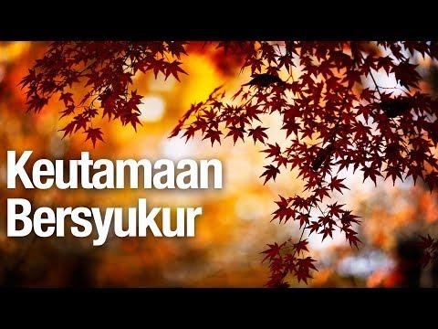Keutamaan Bersyukur - Ustadz Abdullah Zaen, MA