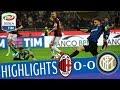 Milan - Inter 0-0 - Highlights - Giornata 27 - Serie A TIM 2017/18 MP3