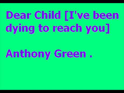 Anthony Green - Ive Been Dying To Reach You