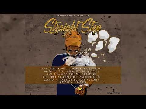 Straight Step Riddim Mix ▶DEC 2017▶ Busy Signal,Turbulence,RC,Lutan Fyah&More (Warrior Musick)