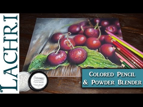 Colored Pencil Cherries - Polychromos + Powder Blender tips w/ Lachri