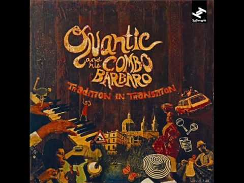 Quantic & His Combo Barbaro - Albela